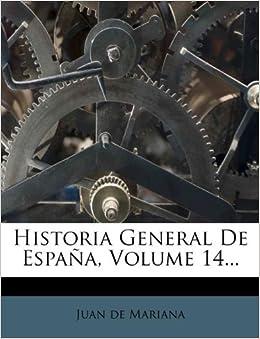 Spanish Edition): Juan de Mariana: 9781271084876: Amazon.com: Books