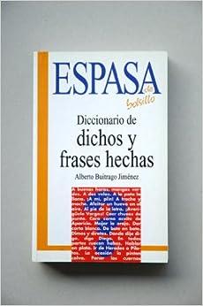Diccionario de dichos y frases hechas (Espasa de bolsillo) (Spanish
