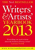 Www Writersandartists Co Uk The Writers' & Artists' Yearbook 2013 (Writers' and Artists')