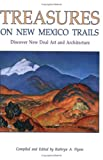 img - for Treasures on New Mexico Trails: Discovery of New Deal Art and Architecture book / textbook / text book