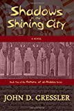 Shadows in the Shining City (Anthems of Al-andalus)