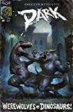 img - for AM DARK WEREWOLVES VS DINOSAURS #1 CLASSIC PULP 3 COPY INCV AMERICAN MYTHOLOGY PRODUCTIONS book / textbook / text book