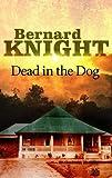 Dead in the Dog (0727881612) by Knight, Bernard