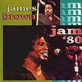 echange, troc James Brown - Jam 80