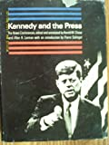 img - for Kennedy and the Press book / textbook / text book