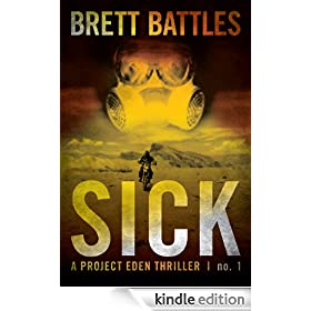 Sick (A Project Eden Thriller)