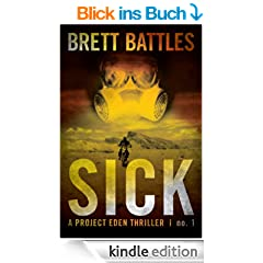 Sick (A Project Eden Thriller Book 1) (English Edition)