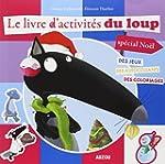 Mon livre dactivit�s du Loup (sp�cial...