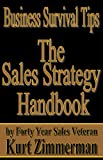 Business Survival Tips- The Sales Strategy Handbook
