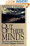 Out of their Minds: The Lives and Dis...