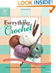 Everything Crochet: A Must-Have Refer...