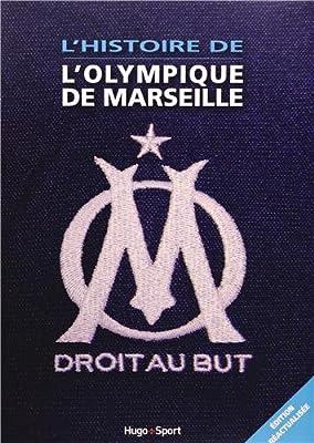 L' histoire de l'olympique de Marseille