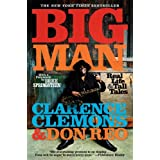 Big Man: Real Life & Tall Tales ~ Clarence Clemons