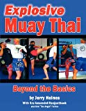 Explosive Muay Thai: Beyond the Basics