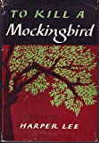 TO KILL A MOCKINGBIRD By HARPER LEE 1960 Twenty-Third Impression