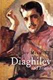 img - for Diaghilev: and his Friends book / textbook / text book