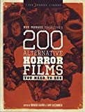 img - for Rue Morgue Magazine's 200 Alternative Horror Films You Need to See book / textbook / text book