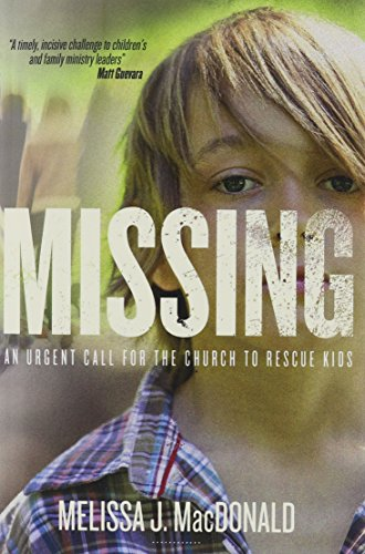 Missing: An Urgent Call for the Church to Rescue Kids (Kids Church compare prices)