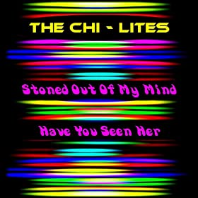 Chi-Lites, The - Have You Seen Her / The Coldest Days Of My Life