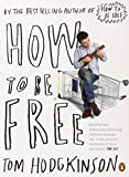 How to Be Free (0141022027) by Hodgkinson, Tom