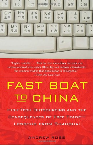Fast Boat to China: High-Tech Outsourcing and the...