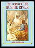 The Lord of the Rushie River (0872264025) by Barker, Cicely Mary