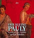 Der Kleine Pauly: Lexikon der Antike...