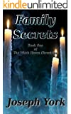Family Secrets (The Witch Haven Chronicles Book 1)