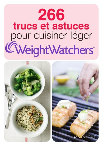 266-trucs-et-astuces-pour-cuisiner-leger-weight-watchers