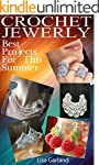 Crochet Jewelry: Best Projects For Th...