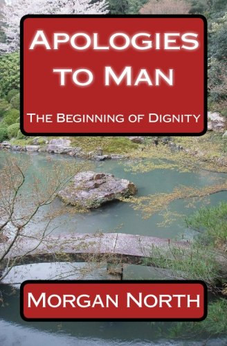 Apologies to Man: The Beginning of Dignity