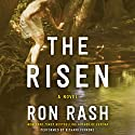 The Risen: A Novel Audiobook by Ron Rash Narrated by Richard Ferrone