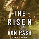 The Risen: A Novel | Ron Rash