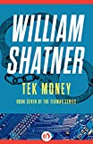 Tek Money (The TekWar Series Book 7)