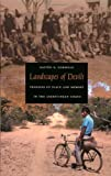 img - for Landscapes of Devils: Tensions of Place and Memory in the Argentinean Chaco book / textbook / text book