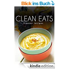 Freezer Recipes (Clean Eats) (English Edition)