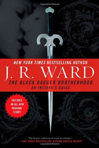 Image of The Black Dagger Brotherhood: An Insider's Guide