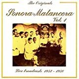 Sonora Matancera Vol. 1: Live Broadcasts 1952-1958