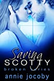 Saving Scotty: The Gallagher Family (Broken Book 2) (English Edition)