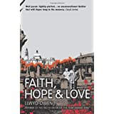 Faith, Hope and Loveby Llwyd Owen