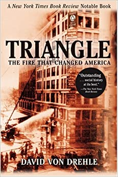 David von drehle triangle the fire that changed america summary