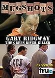 Mugshots: Gary Ridgway - The Green River Killer (Amazon.com Exclusive)