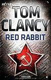 Red Rabbit: Ein Jack Ryan Roman