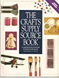 The Crafts Supply Sourcebook: A Comprehensive Shop-By-Mail Guide for Thousands of Craft Materials (1558703551) by Margaret A. Boyd