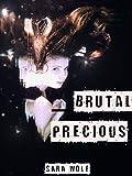 Brutal Precious (Lovely Vicious Book 3)
