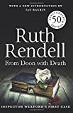 From Doon With Death: A Wexford Case - 50th Anniversary Edition