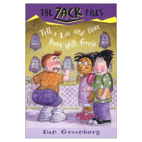 Zack-Files-28-Tell-a-Lie-and-Your-Butt-Will-Grow-Greenburg-Dan-Author-Davis