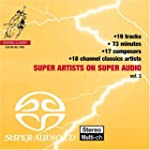 Super Artists on Super Audio Vol.3. V...