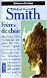 Frères de chair (French Edition) (2266086065) by Smith, Michael Marshall