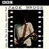 Jack Bruce Live On The Old Grey Whistle Test